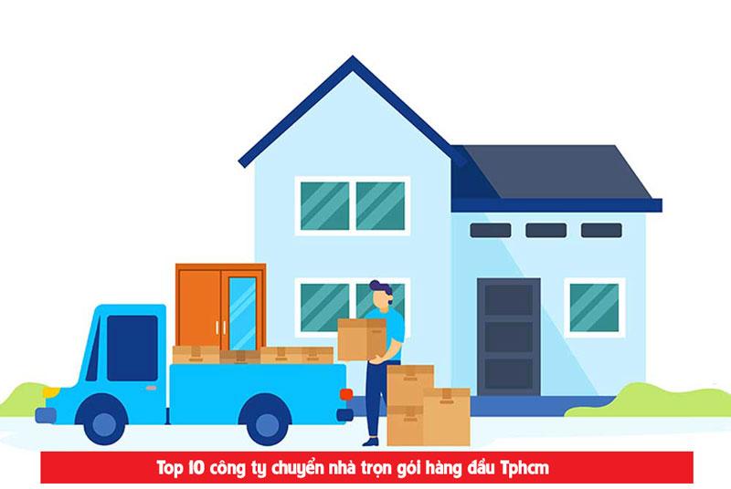 Top 10 công ty cung cấp dịch vụ chuyển nhà